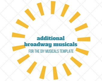 Additional Broadway Musicals for the DIY Musicals Template