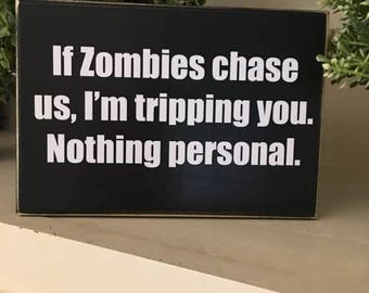 Zombies/The walking Dead gift/The Walking Dead home decor/The Walking Dead/zombie decor/The Walking Dead sign/Zombie sign