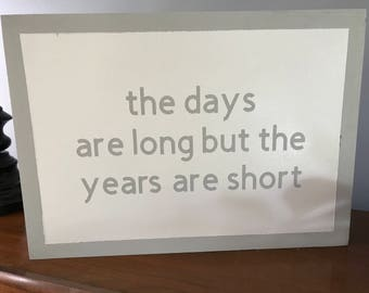 the days are long sign