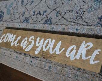 Brown Come As You Are Sign- Beachy Bohemian- Welcome Sign- Be Yourself- Boho Decor-Beach Sign