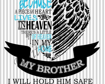 A Piece of My Heart Lives in Heaven Brother SVG DXF Cutting File