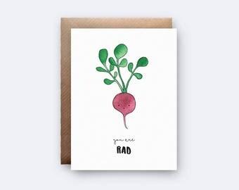 You Are Rad | Radish Pun Card | Birthday Card | Vegan | Funny Card | Punny | Card for Boyfriend | Girlfriend | Food Lover Card