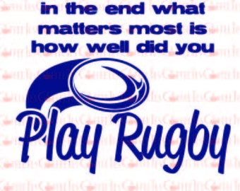 Play Rugby : DOWNLOADABLE  FILE ONLY png. pdf. svg. dxf. Use files for screen printing, vinyl and more
