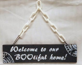 Welcome to our BOOtiful home! Halloween sign