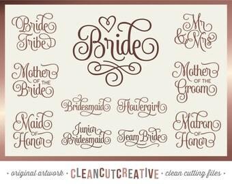 SVG Bridal Party svg wedding svg Bride svg Bridesmaid svg Honor Mother Mr Mrs Flowergirl Junior svg Team Bride svg DXF PNG Cricut Silhouette