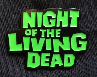 NIGHT of the LIVING DEAD logo enamel pin Halloween horror zombie Romero scary walking dead