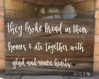 Acts 2:46 | They Broke Bread