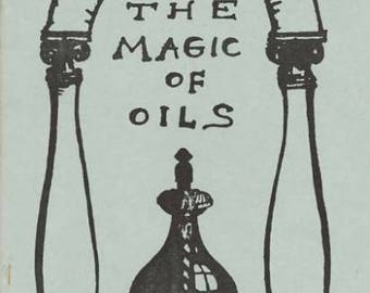 The Magic Of Oils by Donna Rose