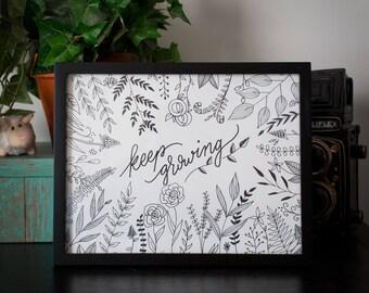 KEEP GROWING Hand drawn print 8.5 x 11