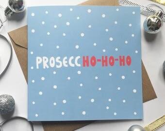 Prosecco Christmas card, funny Christmas card, prosecco xmas card, christmas card for her, christmas card for friend, prosecco lover xmas