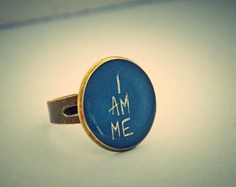 """Ring """"I am me"""""""