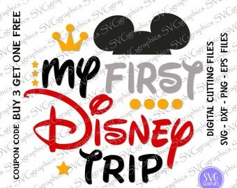 svg,dxf,eps- 020- My first Disney Trip digital cutting files, Disney vacation svg, going to Disney, Disney family, Mickey svg, disney svg