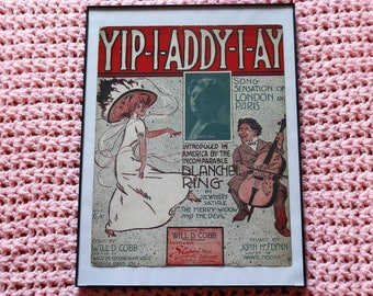 Yip-I-Addy-I-Ay Sheet music--1908--Blanche Ring--framed