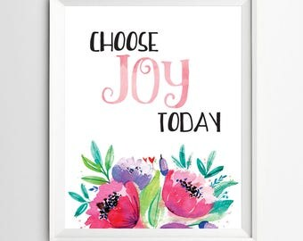 choose joy Today print inspirational quotes nursery decor Kids Wall Art Motivational quote art Positive Art Quote Print wall decor