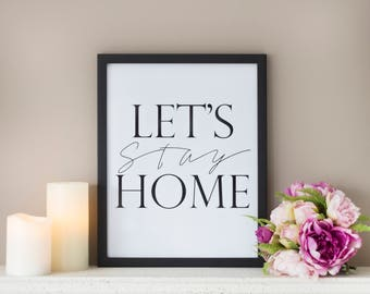 Framed Quote, Let's Stay Home, Typography Print, Framed Print
