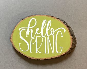 Hello Spring, wall art, wood sign, gifts