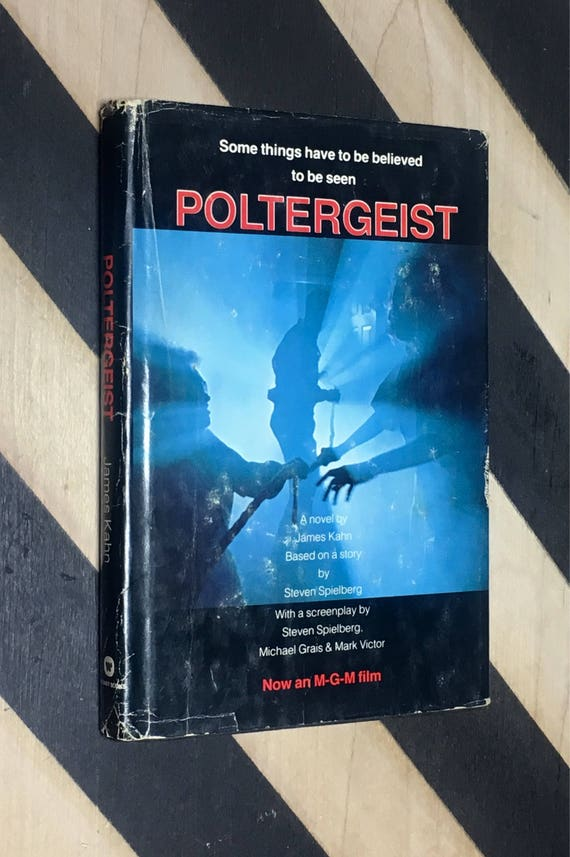 Poltergeist by James Kahn Based on a story by Steven Spielberg, with a screenplay by Steven Spielberg, Michael Grais & Mark Victor (1982)