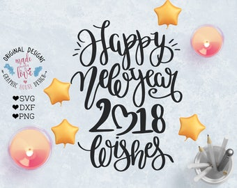 Happy New Year SVG, Happy New Year Cut File in SVG, DXF, png, Happy New 2018 svg, New Year Cut File, Happy New Year dxf, New Year Overlay