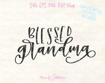 Grandma svg, grandma svg file, grandmother svg, blessed svg, blessed grandma, grandma cut file, grandma svg cricut, grandma dxf, cut files