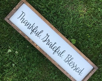 Thankful. Grateful. Blessed. Wood Sign With Frame - Long Sign