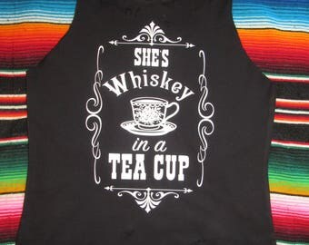She's Whiskey in a Tea Cup/ Tattered & Torn/ Relaxed fit muscle tank