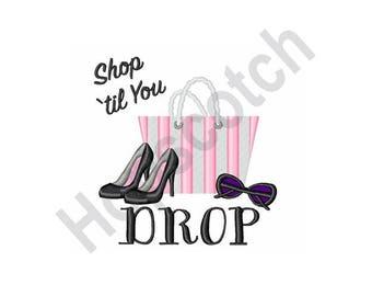 Shop Til You Drop - Machine Embroidery Design, Shopping