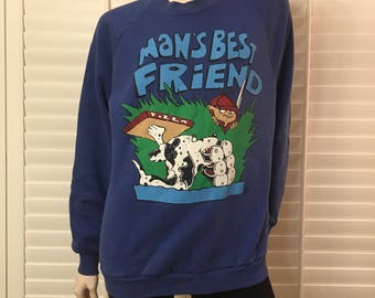 Vintage Mans best friend sweatshirt