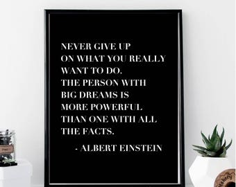 Never Give Up On What You Really Want To do... Albert Einstein Print // Minimal // Fashion // Typography // Scandinavian // Quote // Office