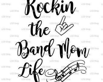 Rockin the band mom life svg