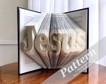 JESUS Book Folding Pattern -- 235 folds (470 numbered pages).  Includes free How-To Guide with 3 free patterns.
