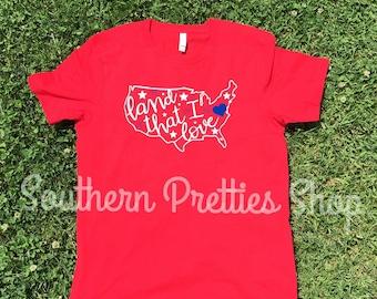 USA 4th of July tshirt/land that i love