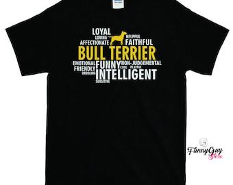 Bull Terrier Dog Characteristics T-shirt - Gift For Bull Terrier Owners