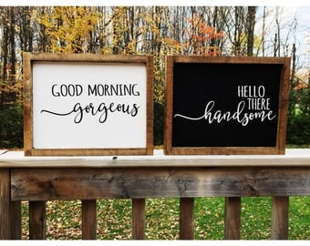 Good Morning Gorgeous Sign - Hello Handsome Wood Sign - Wedding - Master Bedroom Décor - Bridal Shower Gift - Rustic Wood - Gift for Her