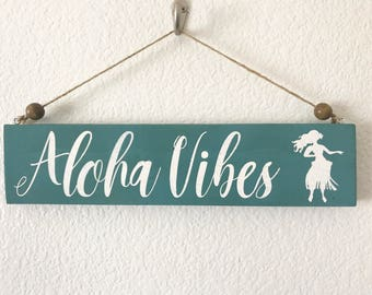 Aloha Vibes Hawaii hula girl home decor hanging wood sign