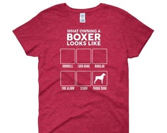 Women's 'What Owning A Boxer Looks Like - 14 colors! - Funny Cute Boxer T Shirt - Gift For Her - Dog Lover - Dog T-Shirt Top Tee