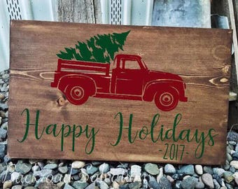 Happy Holidays Vintage Truck Sign - Custom Vintage Truck Sign - Christmas Tree Decor - Old Pickup Sign - Rustic - Christmas