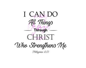 I can do all thing through Christ who strengthens me svg