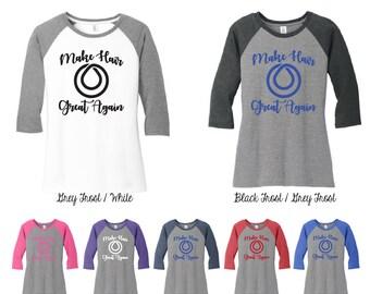Make Hair Great Again Raglan Sleeve Shirt, Monat Shirt, Monat Clothing, Make Hair Great Again, Long Sleeve, Monat
