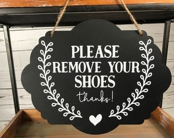 Remove Shoes Sign/Please Remove Shoes Door Sign