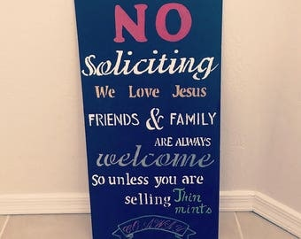 Hand made door sign(no soliciting)