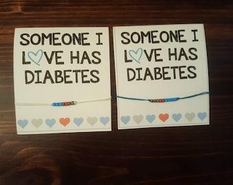 Someone I love has diabetes, support diabetes, type1 diabetes, diabetes bracelet, adjustable bracelet