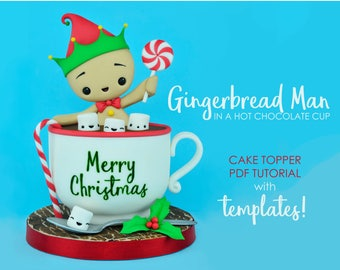 Gingerbread Man - PDF cake topper tutorial with TEMPLATES