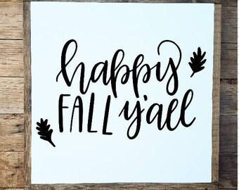 Happy Fall Yall, fall sign, fall decor, fall yall sign, its fall yall