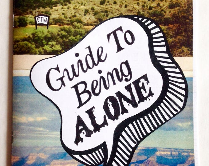 Guide To Being Alone zine