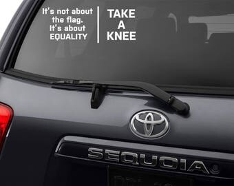 Equality Decal, Equal Rights Decal, Take a Knee Decal, United We Sit, Take a Knee, Equal Rights, Equality Protest, Equality, Bumper Sticker