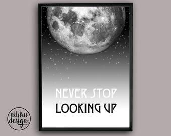 Moon Wall Art, Digital Print, Quote Print, Moon Art Print, Motivational Wall Art, Motivational Poster, Print, Printable Art, Moon Printable