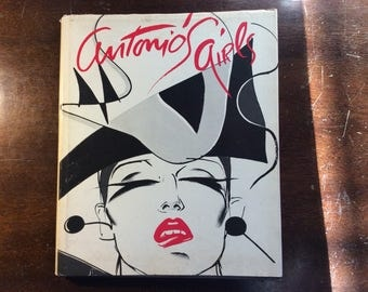 ANTONIO'S GIRLS-Antonio Lopez,fashion illustrator/designer-first edition Art Book