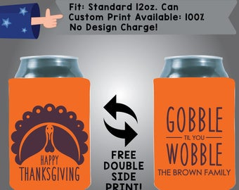 Happy Thanksgiving Gobble Til You Wobble Family Collapsible Fabric Thanksgiving Custom Can Cooler Double Side Print (Etsy-Thanksgiving02)