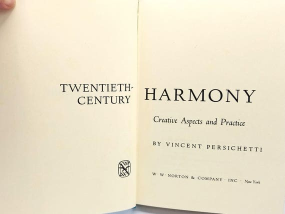 Twentieth-Century Harmony: Creative Aspects and Practice by Vincent Persichetti 1961 Music - Hardcover HC
