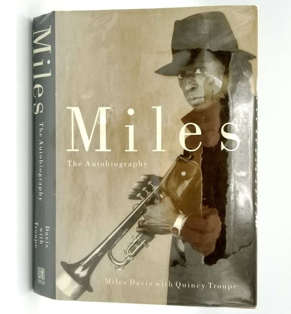 Miles: The Autobiography by Miles Davis & Quincy Troupe 1989 1st Edition Hardcover HC w/ Dust Jacket DJ
